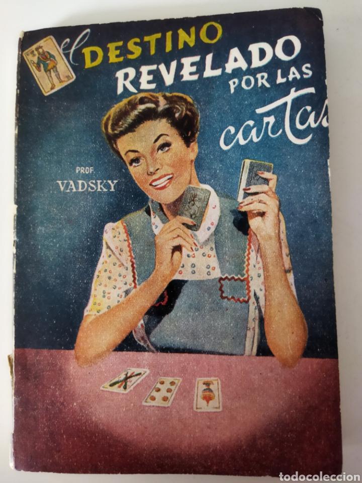 PEQUEÑO LIBRETO EL DESTINO REVELADO POR LAS CARTAS .PROF VADSKY AÑO 1959 (Libros de Segunda Mano - Parapsicología y Esoterismo - Tarot)
