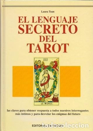 EL LENGUAJE SECRETO DEL TAROT. - TUAN, LAURA - A-ESOT-735 (Libros de Segunda Mano - Parapsicología y Esoterismo - Tarot)
