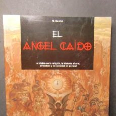 Libros de segunda mano: EL ANGEL CAIDO-DIABLO-HISTORIA....-ENVIO GRATUITO. Lote 236731850