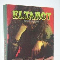 Libros de segunda mano: EL TAROT (RENÉ FLEURY) * LIBRO PRÁCTICO DE ESOTERISMO / MÍSTICA * EDICIONES MATEOS. Lote 237545770