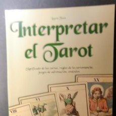 Libros de segunda mano: INTERPRETAR EL TAROT-SIGNIFICADO DE LAS CARTAS-REGLAS-ADIVINACION-. Lote 241384270