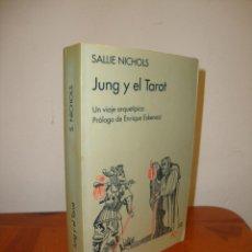 Livres d'occasion: JUNG Y EL TAROT. UN VIAJE ARQUETÍPICO - SALLIE NICHOLS - KAIRÓS. Lote 242271525