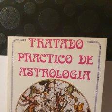 Libros de segunda mano: TRATADO PRACTICO DE ASTROLOGIA/ ANDRÉ BARBAULT/ VISION DE LIVROS/ ( REF.LIBRO.1.A). Lote 243265850