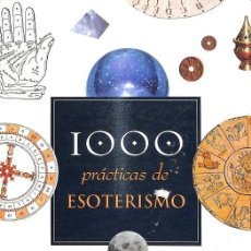 Libros de segunda mano: 1000 PRÁCTICAS DE ESOTERISMO. Lote 243835250
