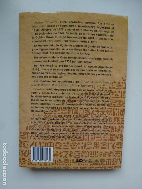 Libros de segunda mano: EL LIBRO DE THOTH. TAROT EGIPCIO. ALEISTER CROWLEY. LUIS CÁRCAMO EDITOR 2006 - Foto 2 - 246072195