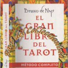 Libri di seconda mano: EL GRAN LIBRO DEL TAROT METODO COMPLETO, CON BARAJA DE 22 ARCANOS, BRUNO DE NYS, MARTINEZ ROCA, 2010. Lote 251068520