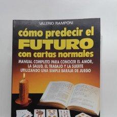 Libri di seconda mano: CÓMO PREDECIR EL FUTURO CON CARTAS NORMALES. VALERIO RAMPONI.. Lote 251949390