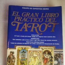 Libros de segunda mano: EL GRAN LIBRO PRÁCTICO DEL TAROT - EDIT. DE VECCHI. Lote 253044705