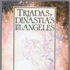 Libros de segunda mano: TRIADAS Y DINASTIAS DE LOS ANGELES ROSA ELENA ORTEGA. Lote 253181450