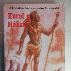 Libros de segunda mano: EL SENDERO INICIÁTICO EN LOS ARCANOS DEL TAROT Y KÁBALA. SAMAEL AUN WEOR. Lote 253354570
