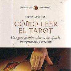 Libros de segunda mano: VESIV LIBRO COMO LEER EL TAROT DE SYLVIA ABRAHAM. Lote 253487470