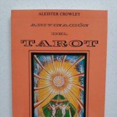 Libros de segunda mano: ADIVINACIÓN DEL TAROT - ALEISTER CROWLEY. Lote 253499800