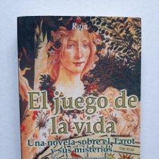 Libros de segunda mano: EL JUEGO DE LA VIDA/ NOVELA SOBRE EL TAROT Y SUS MISTERIOS - RAM. Lote 253508705