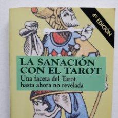 Libros de segunda mano: LA SANACIÓN CON EL TAROT - AHIMSA LARA RIVERA. Lote 253512495