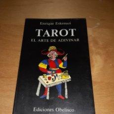 Libros de segunda mano: TAROT EL ARTE DE ADIVINAR ENRIQUE ESKENAZI. Lote 255345265