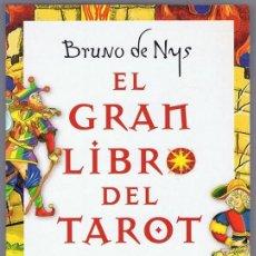 Libros de segunda mano: EL GRAN LIBRO DEL TAROT BRUNO DE NYS. Lote 255571735