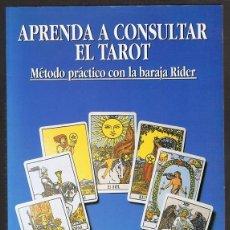Libros de segunda mano: APRENDA A CONSULTAR EL TAROT METODO PRÁCTICO CON LA BARAJA RIDER HAJO BANZHAF. Lote 256051890
