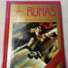 Libros de segunda mano: EL LIBRO DE LAS RUNAS, MANUAL PARA EL USO DE UN ORÁCULO ANTIGUO: LAS RUNAS VIKINGAS, RALPH BLUM. Lote 289017473
