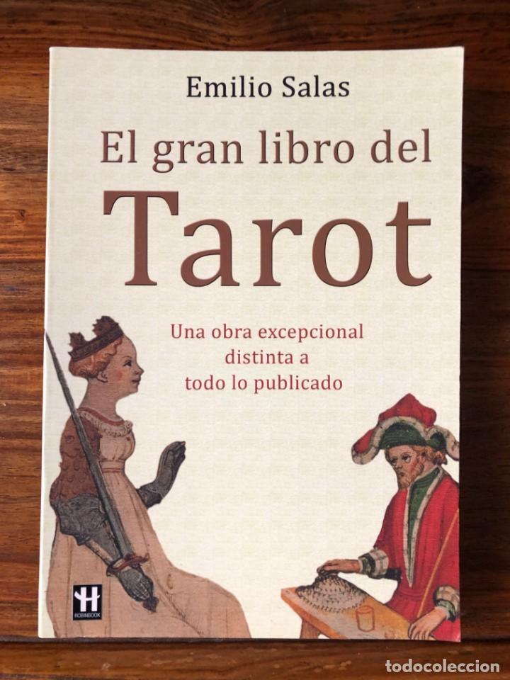 EL GRAN LIBRO DEL TAROT: UNA OBRA EXCEPCIOAL DISTINTA A TODO LO PUBLICADO. EMILIO SALAS. ROBIN COOK (Libros de Segunda Mano - Parapsicología y Esoterismo - Tarot)