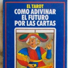 Libros de segunda mano: EL TAROT. COMO ADIVINAR EL FUTURO POR LAS CARTAS. LIBRO EDITADO POR TRIBUNA. Lote 262707440
