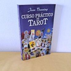 Libros de segunda mano: JOAN BUNNING - CURSO PRACTICO DE TAROT - EDICIONES URANO 2000. Lote 262930300