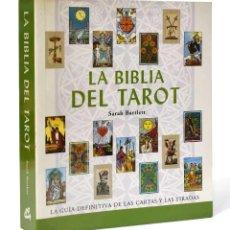 Libros de segunda mano: LA BIBLIA DEL TAROT - SARAH BARTLETT. Lote 263073015