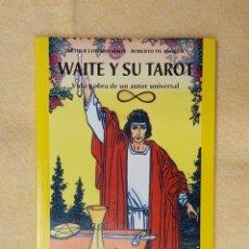 Libros de segunda mano: WAITE Y SU TAROT. Lote 269182243