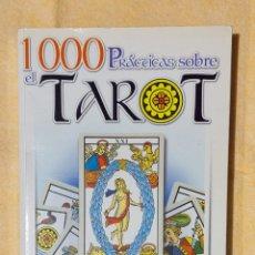 Libros de segunda mano: 1000 PRÁCTICAS SOBRE EL TAROT. Lote 269183313