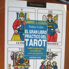 Libros de segunda mano: EL GRAN LIBRO PRÁCTICO DEL TAROT - DIDIER COLIN - MARTINEZ ROCA 1991.. Lote 269741798