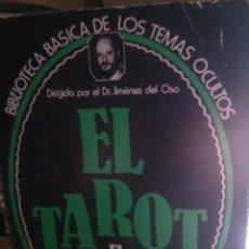 Libros de segunda mano: EL TAROT, DIRIGIDO POR EL DR. JIMENEZ DEL OSO, ED. UVE. Lote 269831318