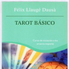 Libri di seconda mano: TAROT BÁSICO FÉLIX LLAUGÉ DAUSÁ. Lote 270093843