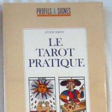 Libros de segunda mano: LE TAROT PRATIQUE - SYLVIE SIMON - ED. NATHAN 1988 - VER INDICE. Lote 270199368