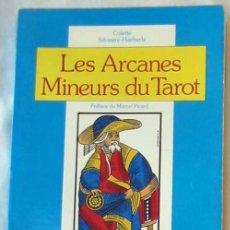 Libros de segunda mano: LES ARCANES MINEURS DU TAROT - COLETTE SILVESTRE-HAEBERLE 1983 - VER INDICE. Lote 270203738