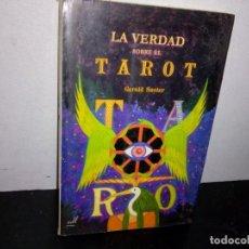 Libros de segunda mano: 30- LA VERDAD SOBRE EL TAROT - GERALD SUSTER. Lote 270415728