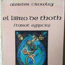 Libros de segunda mano: EL LIBRO DE THOT TAROT EGIPCIO. Lote 271138263