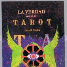 Libros de segunda mano: LA VERDAD SOBRE EL TAROT GERALD SUSTER. Lote 273539913