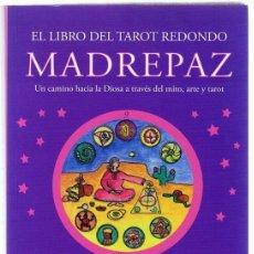 Libros de segunda mano: EL LIBRO DEL TAROT REDONDO MADRE PAZ VICKY NOBLE. Lote 275087598