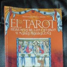 Libros de segunda mano: EL TAROT HERENCIA DE LOS CATAROS Y MARIA MAGDALENA ( DANIEL RODES Y ENCARNA SANCHEZ ) LE. MAT 2005. Lote 275118188