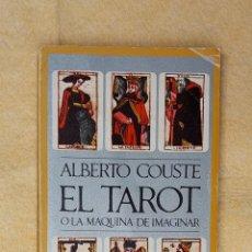 Libros de segunda mano: EL TAROT O LA MAQUINA DE IMAGINAR. Lote 276677318