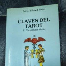 Libros de segunda mano: CLAVES DEL TAROT EL TAROT RIDER-WAITE ( ARTHUR EDWARD WAITE ) OBELISCO 1989. Lote 276800288