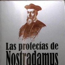 Libros de segunda mano: LAS PROFECÍAS DE NOSTRADAMUS. Lote 277270603