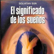 Libros de segunda mano: EL SIGNIFICADO DE LOS SUEÑOS. Lote 277270983