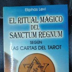 Libros de segunda mano: EL RITUAL MAGICO DEL SANTUM REGNUM SEGUN LAS CARTAS DEL TAROT ( ELIPHAS LEVI ) HUMANITAS 2000. Lote 277758338