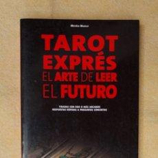 Libros de segunda mano: TAROT EXPRÉS EL ARTE DE LEER EL FUTURO. Lote 282949173