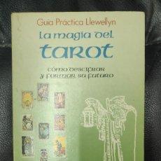 Libros de segunda mano: LA MAGIA DEL TAROT COMO DESCIFRAR Y FORMAR SU FUTURO . GUIA PRACTICA LLEWELLYN ( MELITA DENNING ). Lote 288157598