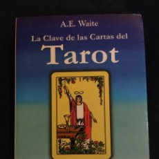Libros de segunda mano: CLAVE ILUSTRADA DEL TAROT - ARTHUR EDWARD . LIBRO. Lote 288400728