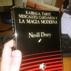 Libros de segunda mano: LIBRO: KABBALA, TAROT, MESCALITO, CASTANEDA Y LA MAGIA MODERNA. DE NEVILL DRURY.. Lote 288485243