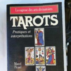 Libros de segunda mano: TAROTS. PRACTIQUES ET INTERPRÉTATIONS. MARCEL PICARD. (FRANCÉS) 1987. Lote 289850798