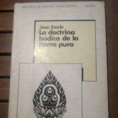 Libros de segunda mano: LA DOCTRINA BÚDICA DE LA TIERRA PURA. [JODO SHINSHU]. JEAN ERACLE. TRES SUTRA BÚDICOS. TAURUS 1981. Lote 290112248