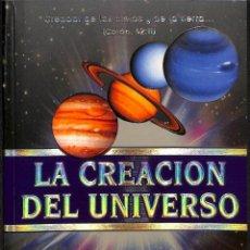 Libros de segunda mano: LA CREACIÓN DEL UNIVERSO. Lote 293564738